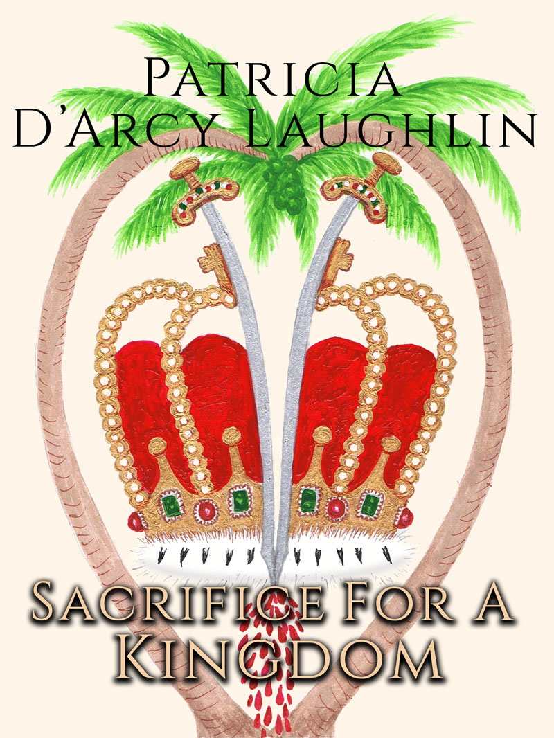 Sacrifice for a Kingdom Romance Novel